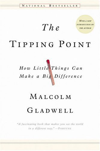 Tipping Point Malcolm Gladwell