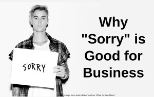 Saying Sorry is Good for Business