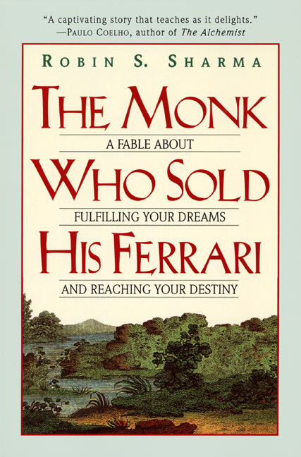 Lessons From The Monk Who Sold His Ferrari Cooler Insights