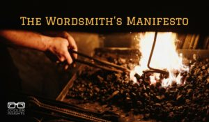 The Wordsmith's Manifesto