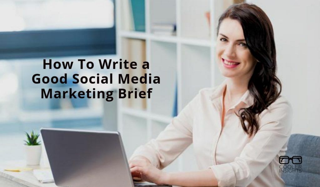 How to Write a Social Media Marketing Brief