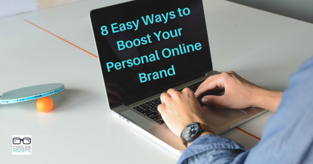 8-easy-ways-to-boost-your-personal-brand-online