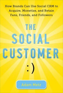 the-social-customer-by-adam-metz