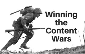 Winning the Content Wars