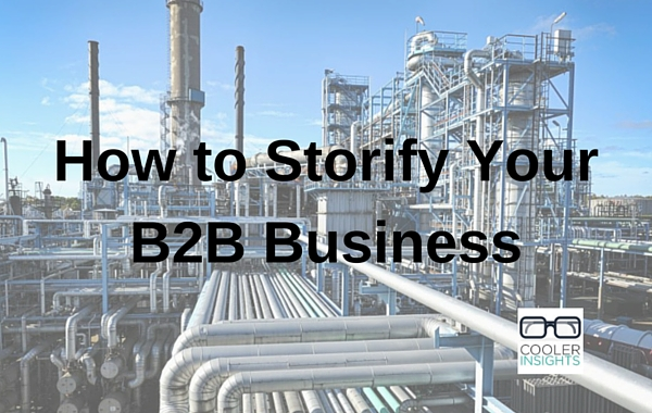 How to Storify Your B2B Business