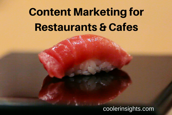 Content Marketing restaurants cafes