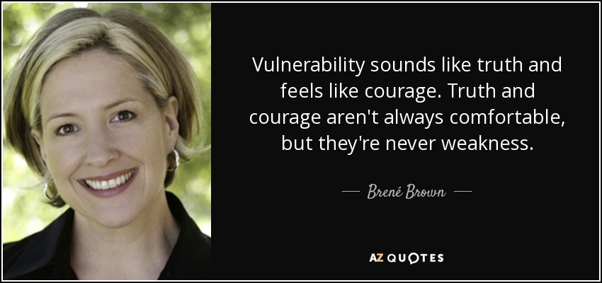 Vulnerability Quote 2 Brene Brown