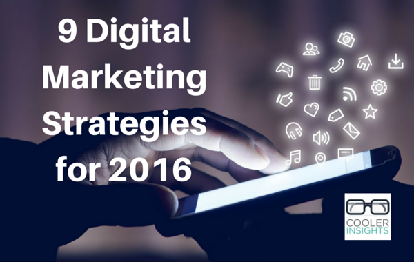 9 Digital Marketing Strategies for 2016