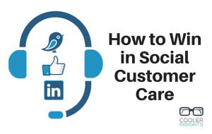 How to Win in Social Customer Care