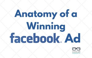 Anatomy of a Winning Facebook Ad