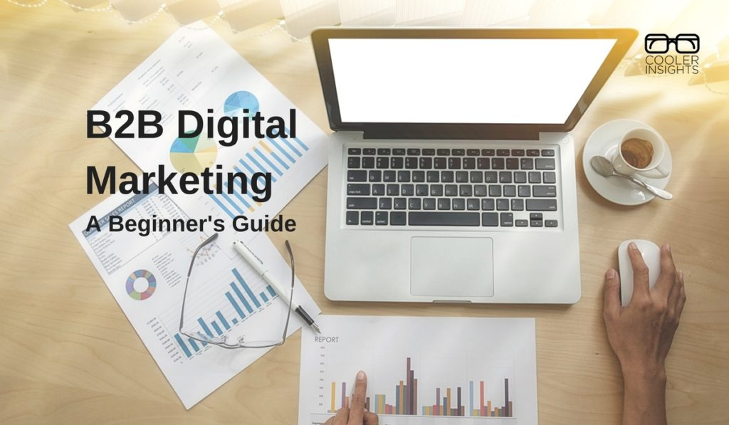 B2B Digital Marketing Beginners Guide