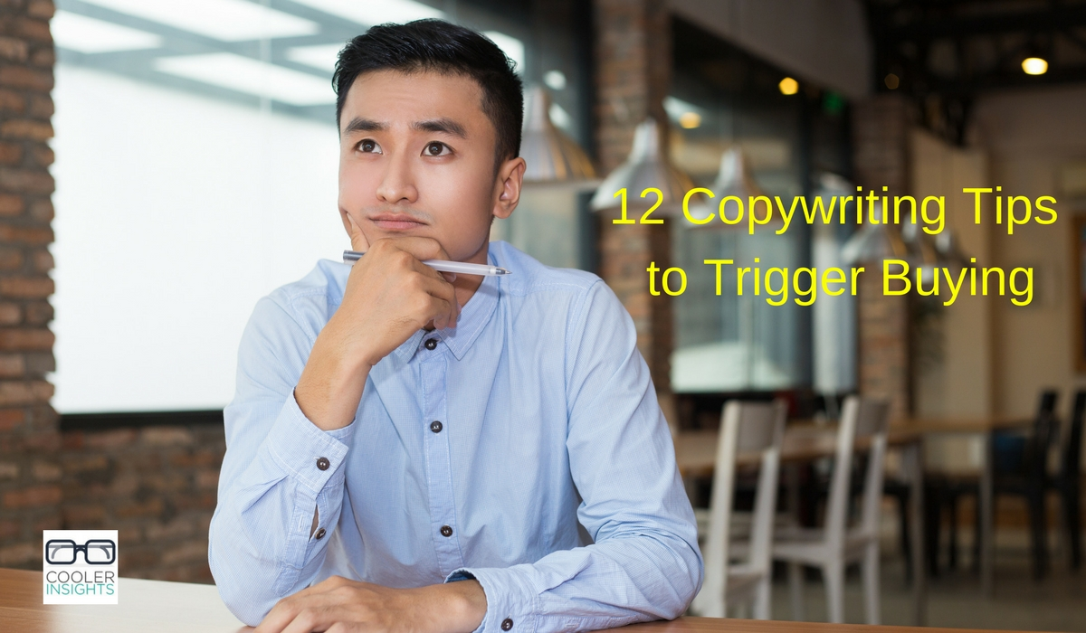 12 Copywriting Tips to Trigger Buying