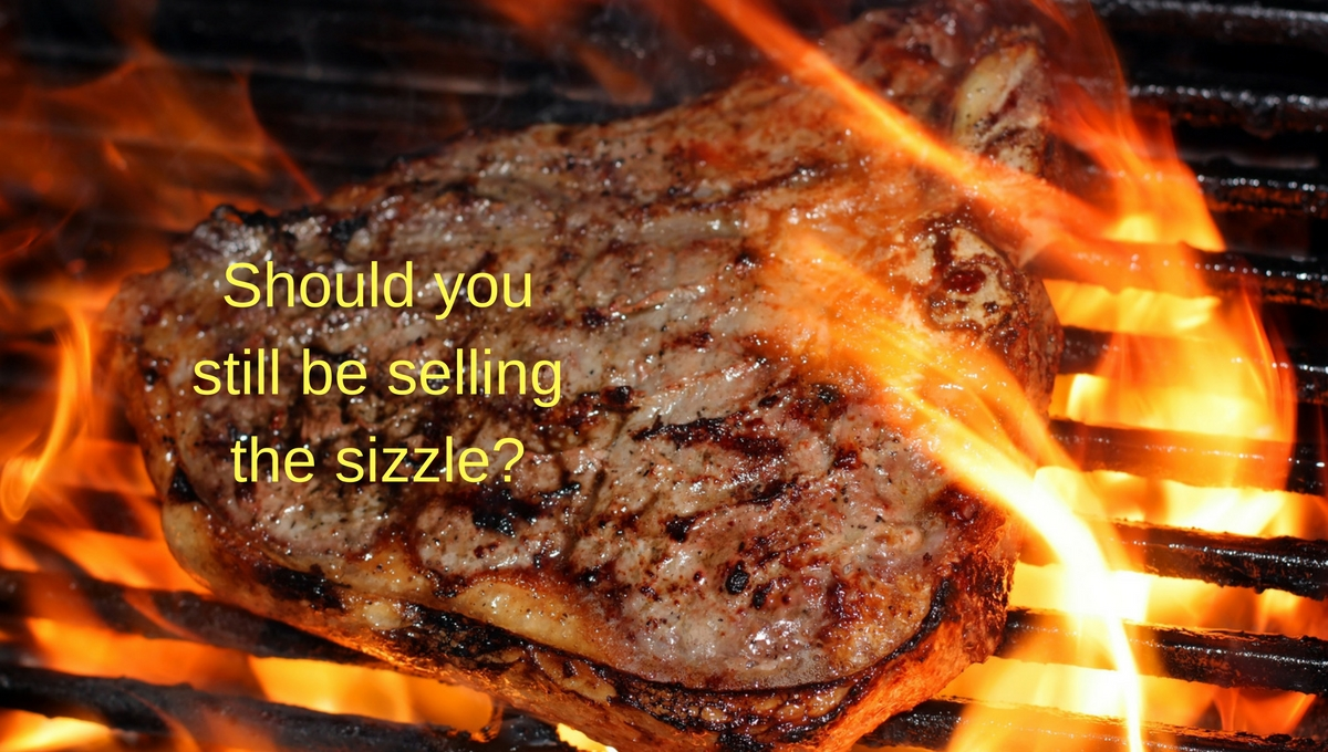 should-you-still-be-selling-the-sizzle