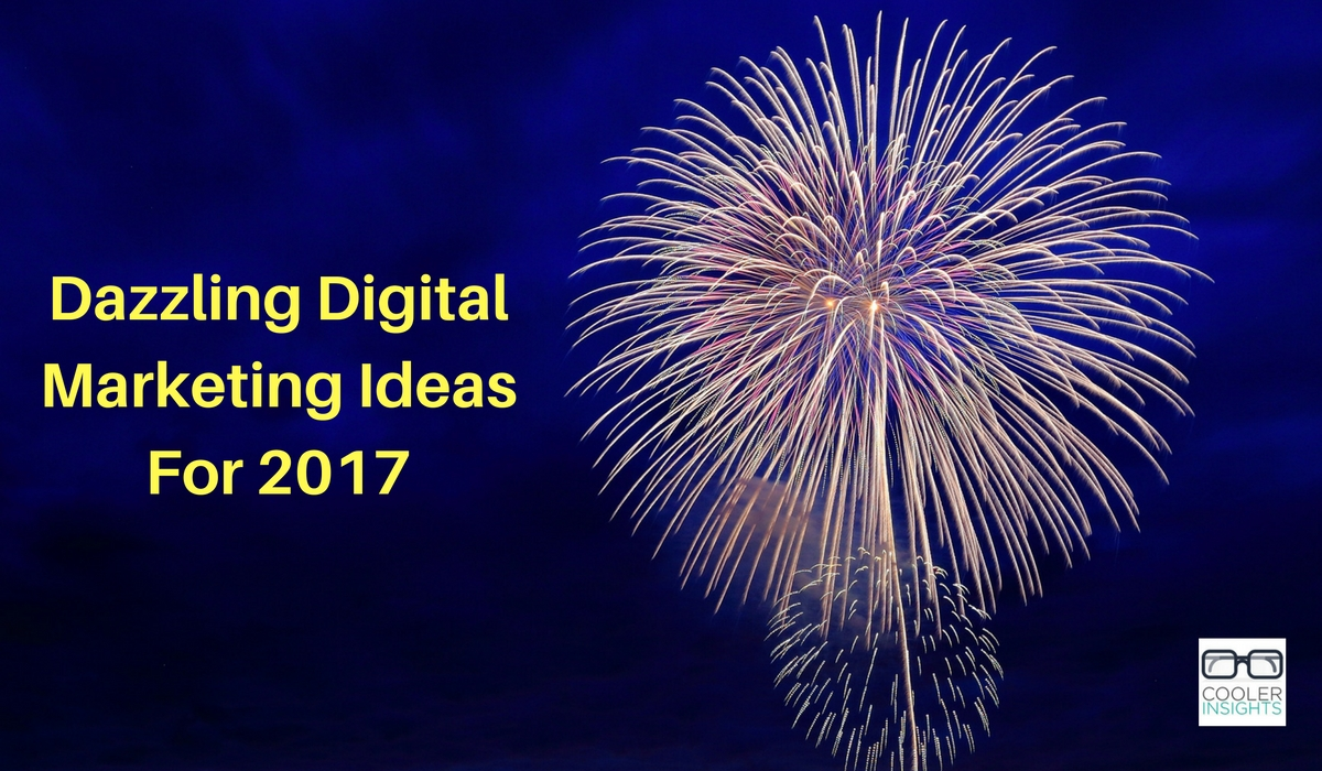 digital-marketing-ideas-for-2017