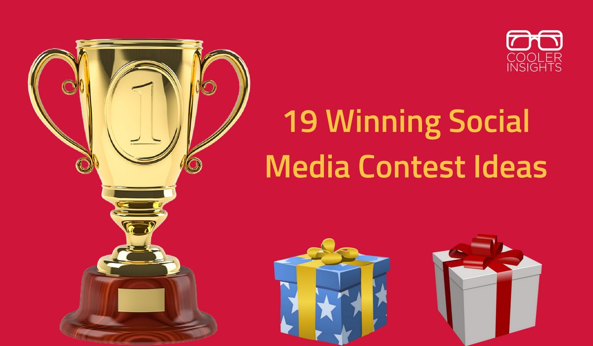19 social media contest ideas you can immediately use   cooler insights