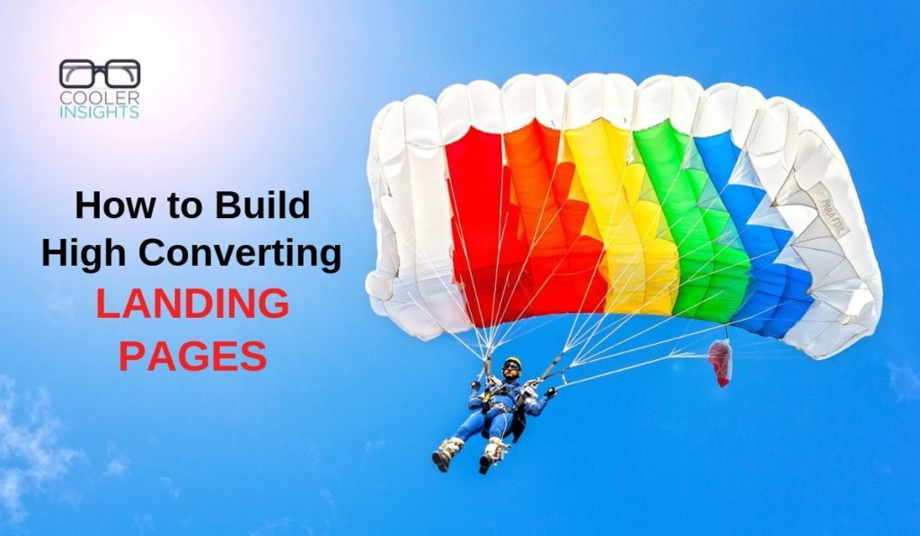 How to Build High Converting LANDING PAGES