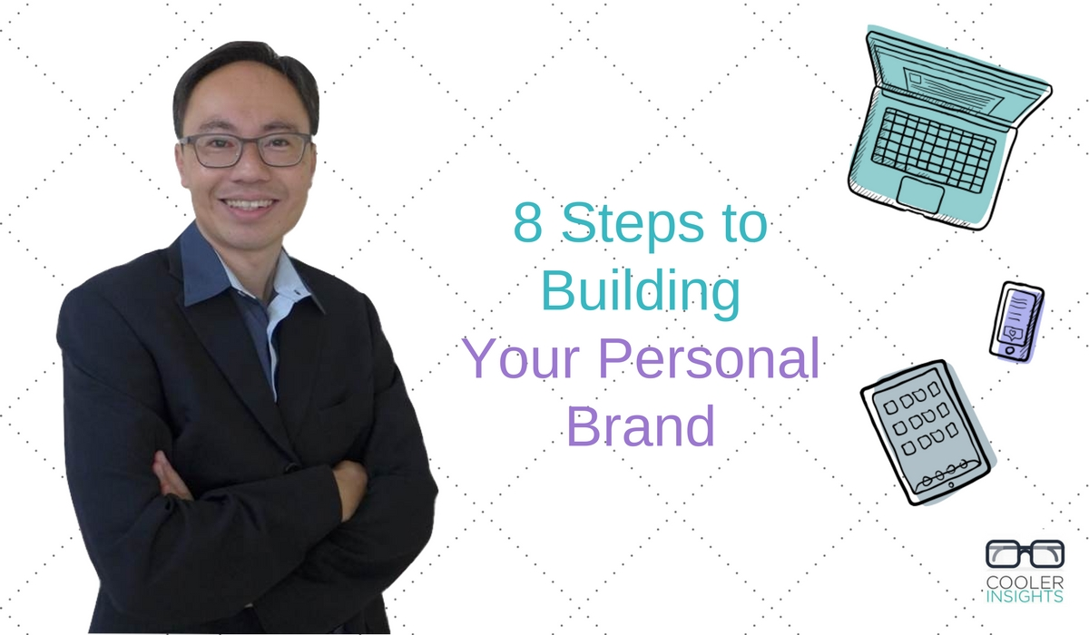 8 Steps to Building Your Personal brand