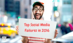 Top Social Media Failures in 2016