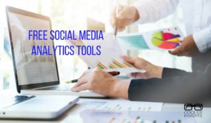 Free Social Media Analytics Tools
